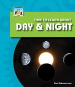 Time to Learn about Day & Night - Pam Scheunemann