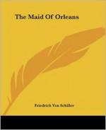 The Maid of Orleans - Friedrich von Schiller