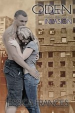 Oden (The Invasion Trilogy) (Volume 3) - Jessica Frances