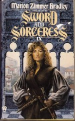 Sword and Sorceress IX - Marion Zimmer Bradley, David A. Cherry, Bruce D. Arthurs, Diana L. Paxson, Phil Brucato, Elisabeth Waters, Laura J. Underwood, Josepha Sherman, Mercedes Lackey, Steven Piziks, Dorothy J. Heydt, Dave Smeds, Linda Gordon, Syne Mitchell, Eric Haines, Stephanie D. Shaver, Ly