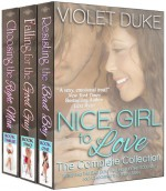 Nice Girl to Love: The Complete Collection - Violet Duke