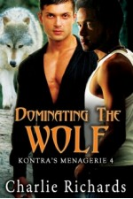Dominating the Wolf - Charlie Richards
