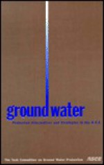 Ground Water Protection Alternatives and Strategies in the U.S.A - Nazeer Ahmed, American Society of Civil Engineers, American Society of Civil Engineers Task Committee on Ground Water Pro