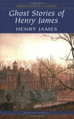 Ghost Stories - Henry James