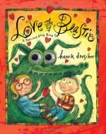 Love the Beastie: A Spin-And-Play Book - Henrik Drescher