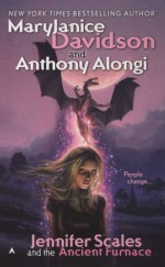 Jennifer Scales and the Ancient Furnace - MaryJanice Davidson, Anthony Alongi
