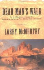Dead Man's Walk - Larry McMurtry