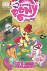 My Little Pony: Micro Series #7 - Cutie Mark Crusaders - Ted Anderson, Ben Bates, Amy Mebberson
