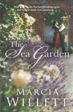 The Sea Garden - Marcia Willett