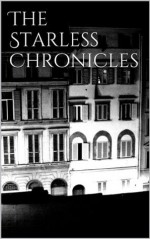 The Starless Chronicles - Adele Jones