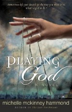 Playing God - Michelle McKinney Hammond