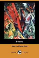 Poems - Maurice Maeterlinck, Bernard Miall