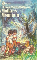 Malkin's Mountain - Ursula Moray Williams, Shirley Hughes