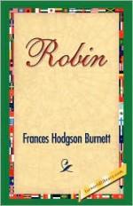 Robin - Frances Hodgson Burnett