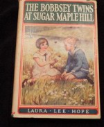 The Bobbsey Twins at Sugar Maple Hill - Laura Lee Hope