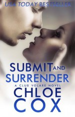 Submit and Surrender (Club Volare) - Chloe Cox