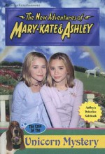 The Case of the Unicorn Mystery (The New Adventures of Mary-Kate & Ashley #46) - Heather Alexander