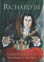 Richard III - Martin Waddell, Alan Marks