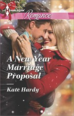 A New Year Marriage Proposal (Harlequin Romance) - Kate Hardy