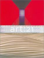 Art: 21: Art in the Twenty-First Century - Robert Storr, Katy Siegel, Lynn M. Herbert, Robert Storr, Susan Sollins