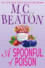 A Spoonful of Poison - M.C. Beaton