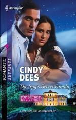 The Spy's Secret Family - Cindy Dees