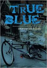 True Blue - Deborah Ellis