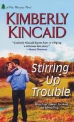 Stirring Up Trouble - Kimberly Kincaid
