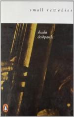 Small Remedies - Shashi Deshpande