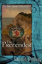 The Pretender (The John Swale Chronicles) - David Pilling