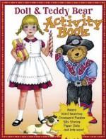 Doll and Teddy Bear Activity Book - Pune Draker, Ginnie Hofmann