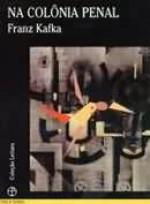 In the Penal Colony - Franz Kafka