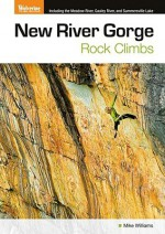 New River Gorge Rock Climbs - Mike Williams