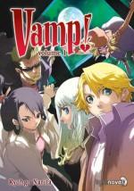 Vamp! Volume 1 - Ryohgo Narita, 成田 良悟, Katsumi Enami, エナミ カツミ