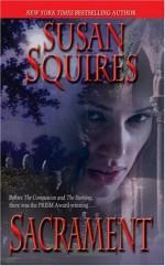 Sacrament - Susan Squires