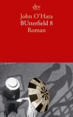 BUtterfield 8: Roman - John O'Hara, Klaus Modick