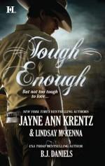 Tough Enough: The Cowboy & The Cougar & Odd Man Out - Jayne Ann Krentz, Lindsay McKenna, B.J. Daniels