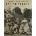 The Golden Age of the Country House - Christopher Simon Sykes