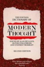 The Fontana Dictionary Of Modern Thought - Alan Bullock