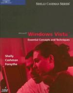 Microsoft Windows Vista: Essential Concepts and Techniques - Gary B. Shelly, Thomas J. Cashman, Steven G. Forsythe