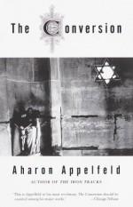 The Conversion: A novel - Aharon Appelfeld