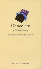 Chocolate: A Global History - Sarah Moss, Alexander Badenoch
