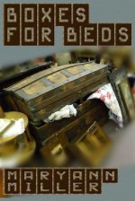 Boxes For Beds - Maryann Miller