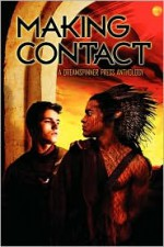 Making Contact - Lynn West, Cornelia Grey, Cari Z., Sue Brown, Andrea Speed, Emily Moreton, Andi Deacon, Lyn Gala, K.R. Foster, J.L. Merrow