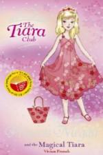 Princess Megan And The Magical Tiara (Tiara Club) - Vivian French, Sarah Gibb