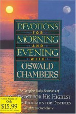 Devotions for Morning and Evening with Oswald Chambers - Oswald Chambers