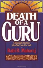 Death of a Guru - Rabindranath Maharaj, Dave Hunt