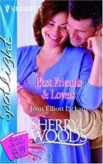 Best Friends & Lovers - Joan Elliott Pickart, Sherryl Woods
