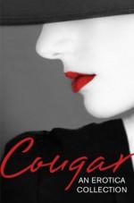 Cougar: An Erotica Collection (Mischief Books) - Lily Harlem, Primula Bond, Heather Towne, Elizabeth Coldwell, Kathleen Tudor, Giselle Renarde, Tenille Brown, Chrissie Bentley, Sandra Stevens, Kyoko Church