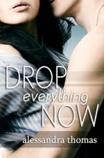 Drop Everything Now - Alessandra Thomas